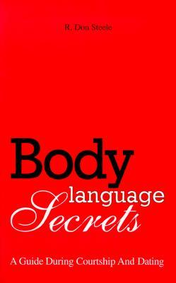 Body Language Secrets by R. Don Steele