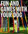 Fun and Games with Your Dog