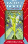 The Tarot Book: Basic Instruction for Reading Cards