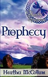 Prophecy (The Dragonfly Chronicles, #1)