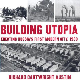Building Utopia by Richard Cartwright Austin