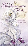 Shadowscapes Tarot [With Booklet] by Stephanie Pui-Mun Law