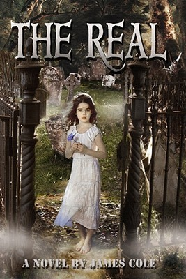The Real by James Cole