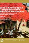 School Knowledge In Comparative And Historical Perspective: Changing Curricula In Primary And Secondary Education (Cerc Studies In Comparative Education)