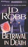 Betrayal in Death (In Death, #12)