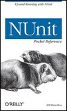 NUnit Pocket Reference (Pocket Reference (O'Reilly))