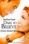 Dare to Believe (The Gray Court, #1)