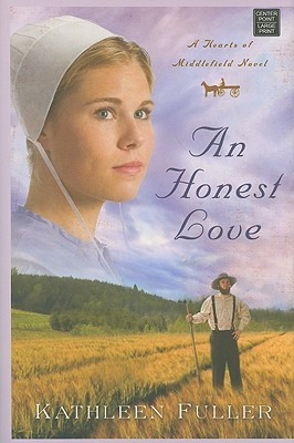 An Honest Love: A Hearts of Middlefield Novel