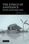 The Ethics of Assistance: Morality and the Distant Needy