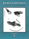 Joe Pass Chord Solos: For Guitar, Vibes, and All Keyboard Instruments