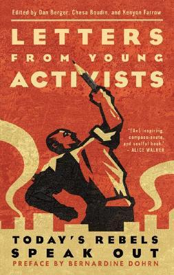 Letters from Young Activists: Today's Rebels Speak Out