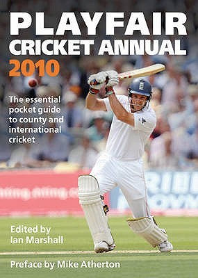 Playfair Cricket Annual 2010 by Ian Marshall