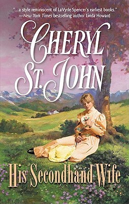 His Secondhand Wife by Cheryl St.John