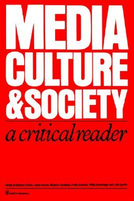 Media, Culture & Society: A Critical Reader