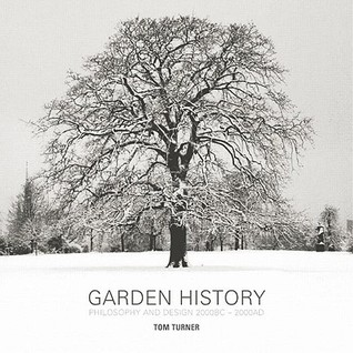 Garden History: Philosophy and Design 2000 BC 2000 Ad
