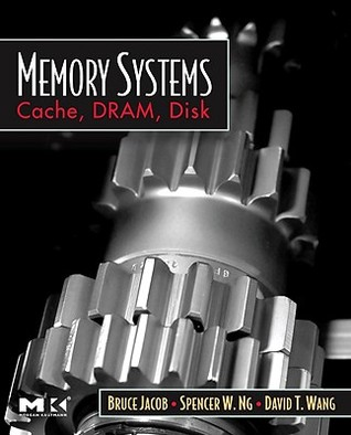 Memory Systems by Bruce Jacob