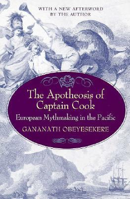 The Apotheosis of Captain Cook by Gananath Obeyesekere