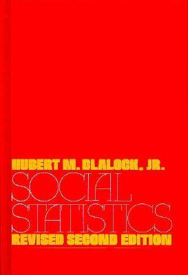 Social Statistics by Hubert M. Blalock Jr.