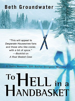 To Hell in a Handbasket by Beth Groundwater