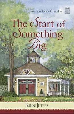 The Start of Something Big by Sunni Jeffers