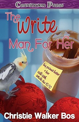 The Write Man for Her by Christie Walker Bos