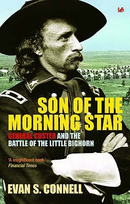 Son of the Morning Star by Evan S. Connell