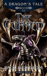 A Dragon's Tale: Book Three: The Cursed