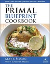 The Primal Blueprint Cookbook by Mark Sisson