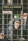 Ethics and Animals: An Introduction