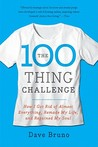 The 100 Thing Challenge by Dave Bruno