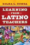 Learning from Latino Teachers