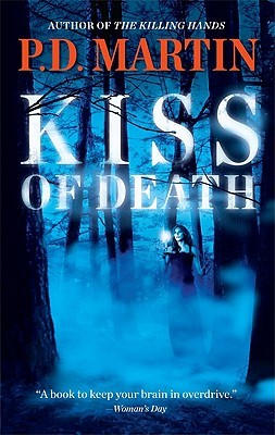 Kiss Of Death by P.D. Martin