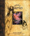 Good Faeries Bad Faeries by Brian Froud