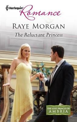 The Reluctant Princess (Lost Princes of Ambria #4)