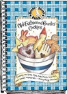 Old-Fashioned Country Cookies: Yummy Recipes, Tips, Traditions, How-To's & Sweet Memories...Everything Cookies!