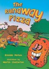 The Runaway Pizza
