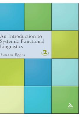 Introduction to Systemic Functional Linguistics: 2nd Edition