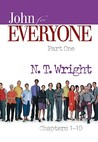 John for Everyone: Part One, Chapters 1-10