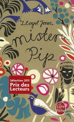 mister pip by lloyd jones Find all available study guides and summaries for mister pip by lloyd jones if there is a sparknotes, shmoop, or cliff notes guide, we will have it listed here.