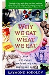 Why We Eat What We Eat: How Columbus Changed the Way the World Eats