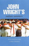 John Wright's Indian Summers by John Wright