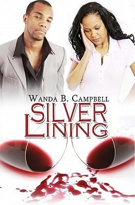 Silver Lining by Wanda B. Campbell