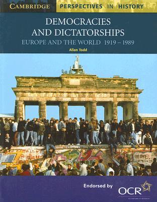 Democracies and Dictatorships: Euorpe and the World 1919-1989