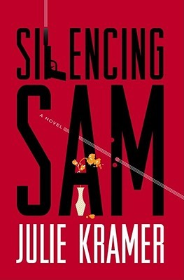 Silencing Sam by Julie Kramer