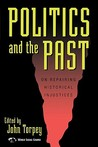 Politics and the Past: On Repairing Historical Injustices