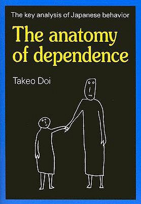 The Anatomy of Dependence by Takeo Doi