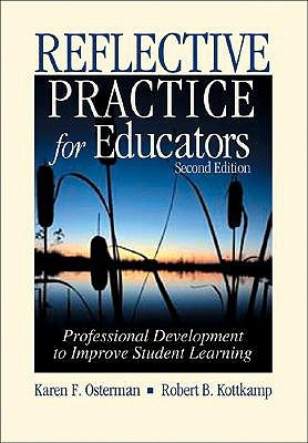 Reflective Practice for Educators by Karen F. Osterman