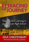 Retracing the Journey: Teaching and Learning in an American High School