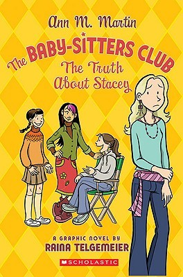 The Truth About Stacey: A Graphic Novel (BSC Graphix, #2)