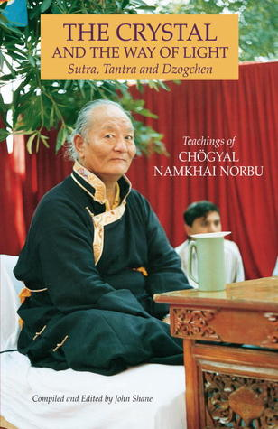The Crystal and the Way of Light by Namkhai Norbu